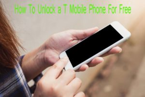 How To Unlock a T Mobile Phone For Free