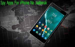 Spy Apps For iPhone No Jailbreak
