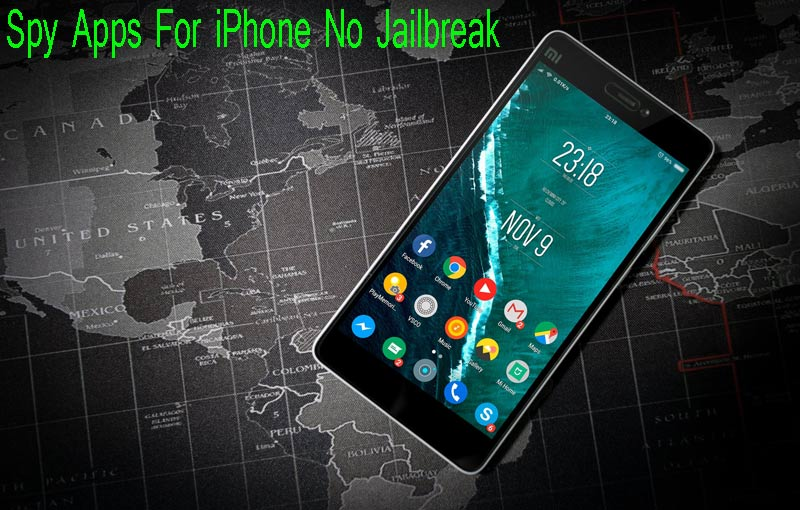 Spy Apps For iPhone No Jailbreak