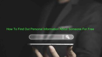 How To Find Out Personal Information About Someone For Free